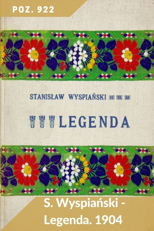 Aukcja 133 - Poz. 922 - Stanisław Wyspiański - Legenda