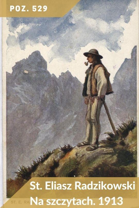 Poz. 529 - St. Eliasz Radzikowski - Na szczytach